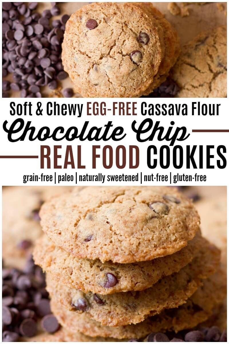 Eggfree cassava flour chocolate chip cookies recipe