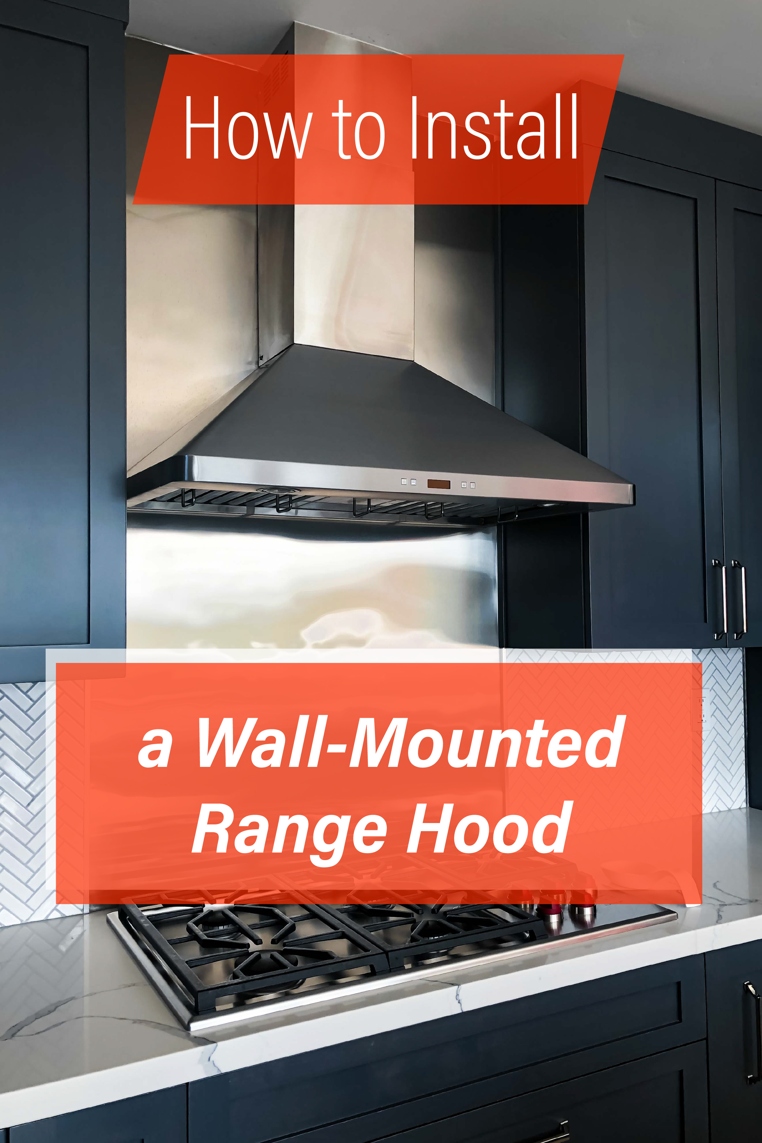 install a proline wall mount range hood