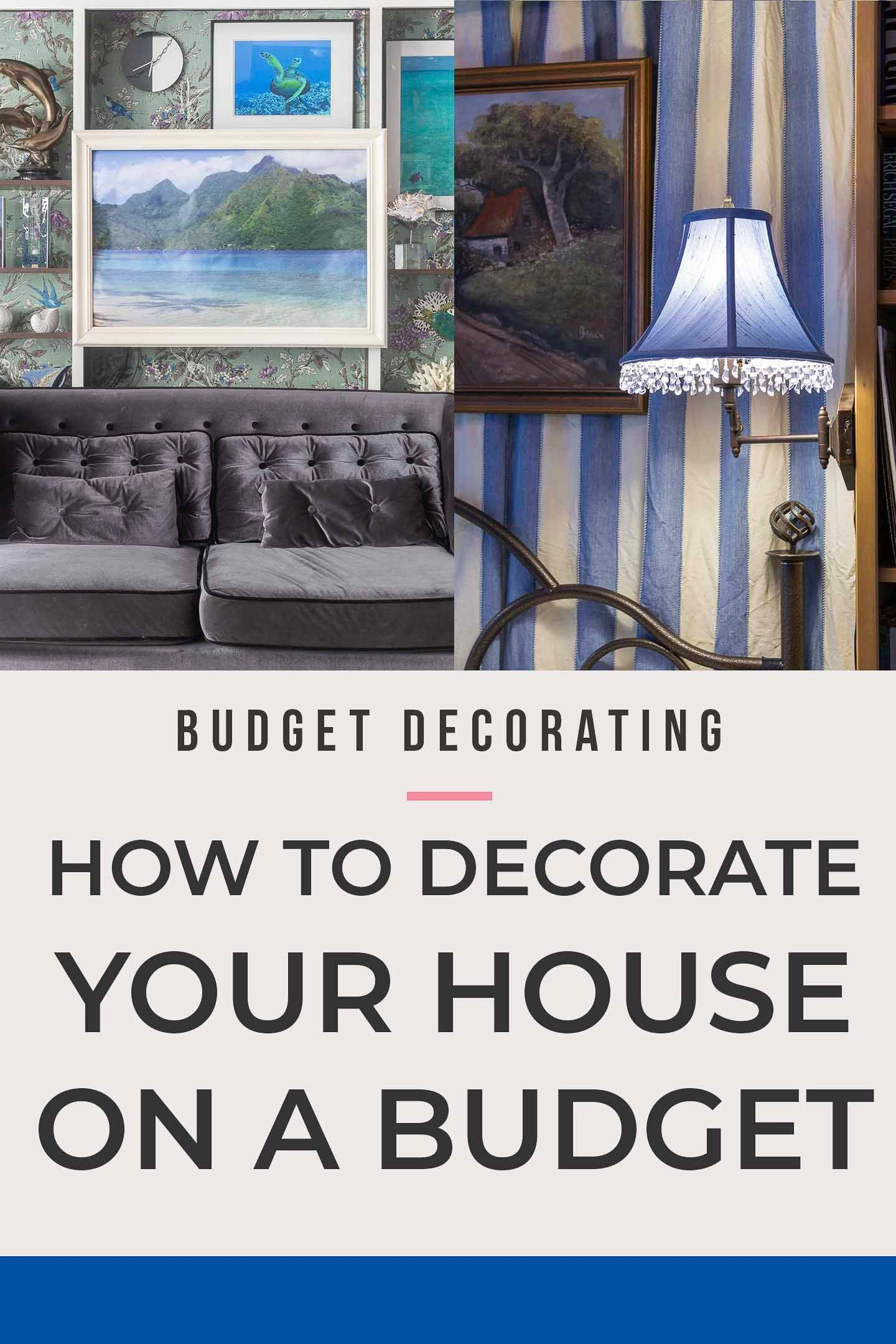 12 Ways To Decorate Your Home On A Budget Decorating On A Budget