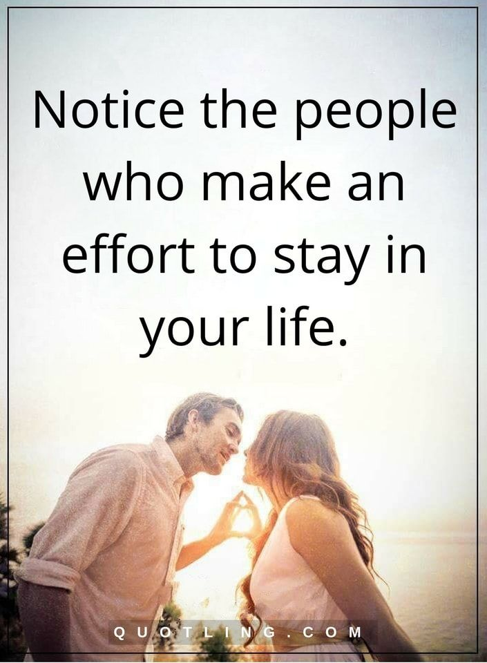 Quotes About People Who Notice: Relationship Quotes Notice The People Who Make An Effort