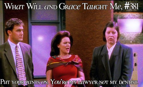 What Will And Grace Taught Me Will And Grace Karen Walker Quotes Funny One Liners