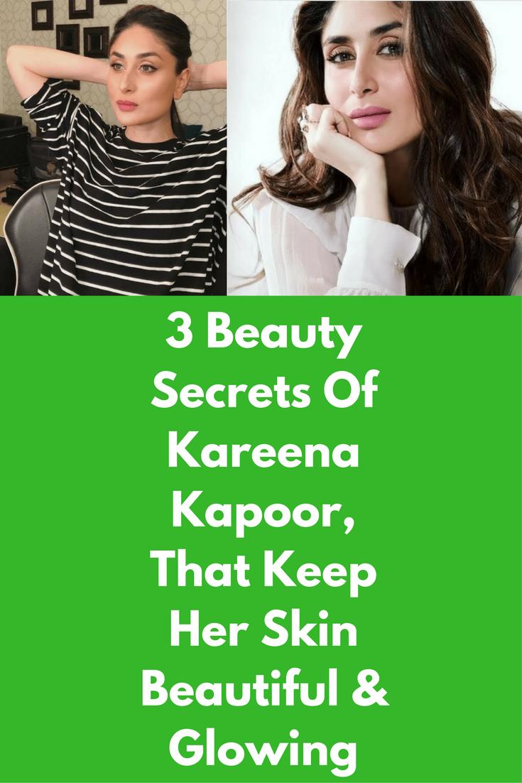 10 Beauty Secrets Of Kareena Kapoor, That Keep Her Skin Beautiful