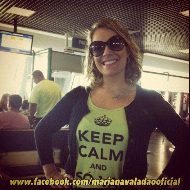 Keep Calm And Só Vai Melhorar!!!☝ #MARIANAVALADAO