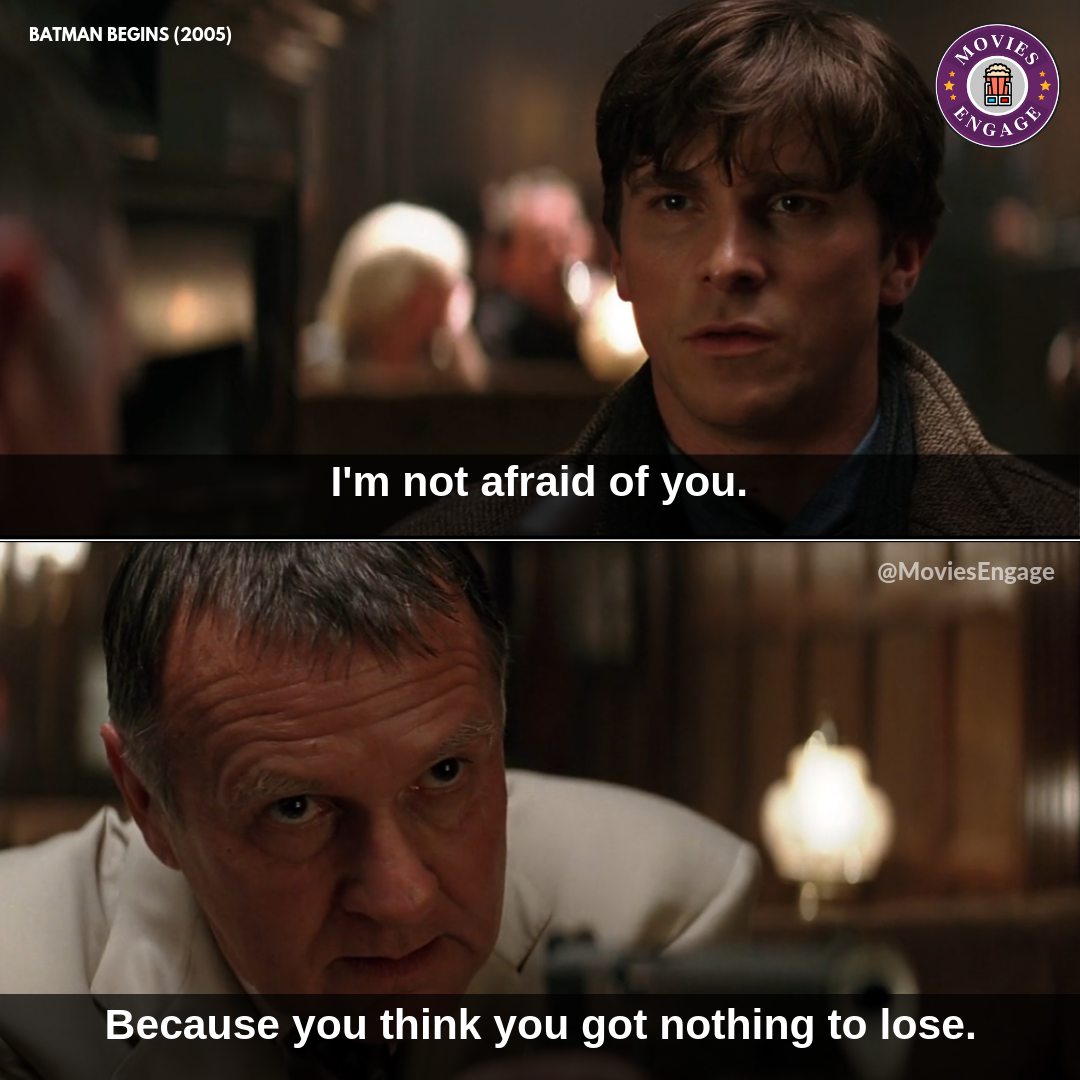 I Am Not Afraid Of You Movie Quotes Movies Movie Dialogues