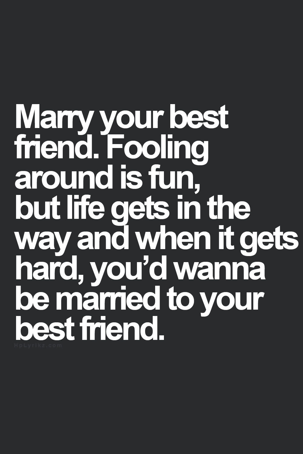 Should you marry your best friend
