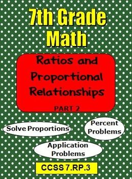 7th Grade Math Ratios and Proportional Relationships Part 2 CCSS 7.RP.3