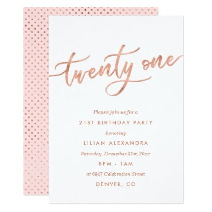 Rose Gold 21st Birthday Invitations Girl Faux Foil Gold Style