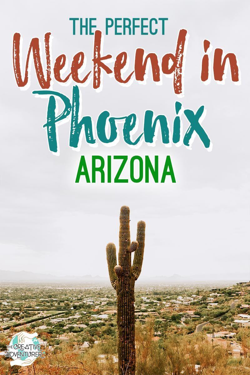 The Perfect Weekend in Phoenix, Arizona | The Creative