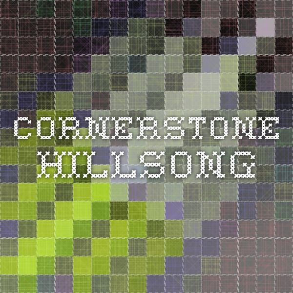 Cornerstone Hillsong Christian Music Chords Pinterest