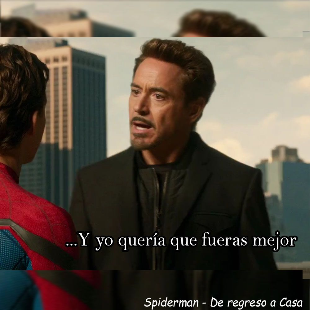 Frase De Tony Stark A Peter Parker En Spiderman De Regreso A