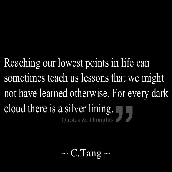 Reaching Our Lowest Points In Life Can Sometimes Teach Us Lessons