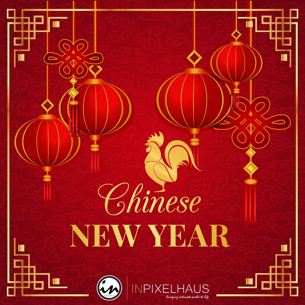 We Would Like To Wish You A Happy Chinese New Year May The Year Of The Rooster Bring Chinese New Year Background Chinese New Year Images Chinese New Year Card