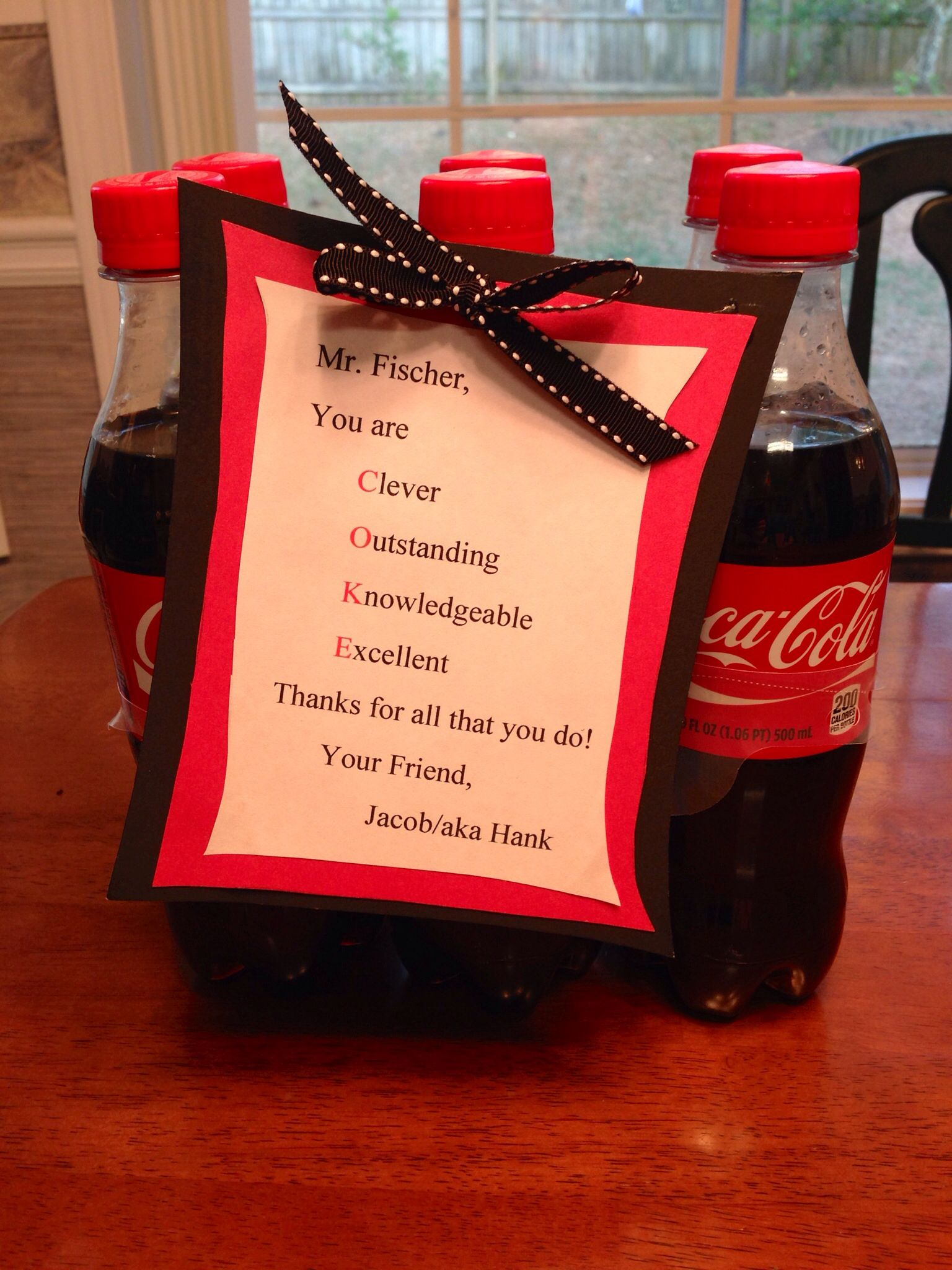 "Teacher Appreciation Using ""coke "" ️Our Teachers"