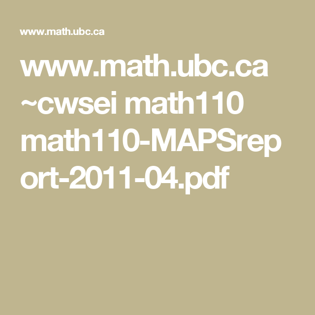 Www Math Ubc Ca Cwsei Math110 Math110 Mapsreport 2011 04 Pdf Math Math Methods Elementary Math