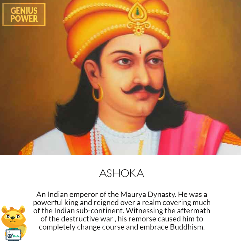 Ashoka the Great was the Mauryan Emporer who had his ...