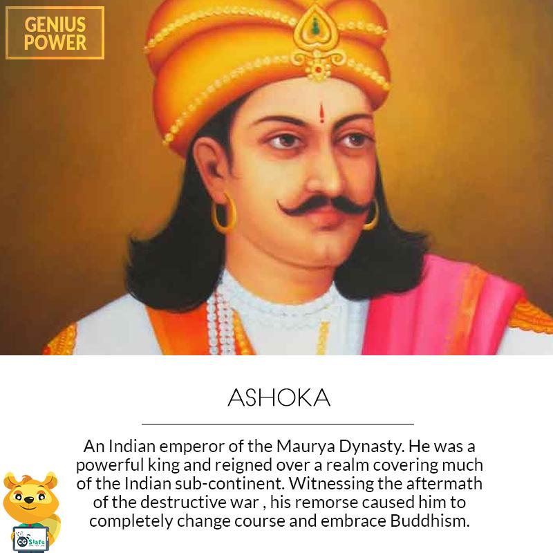 Ashoka the Great was the Mauryan Emporer who had his ...