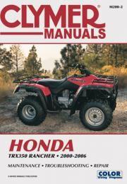Honda Trx350 Rancher Series Atv 2000 2006 Service Repair Manual Clymer Motorcycle Repair Repair Manuals