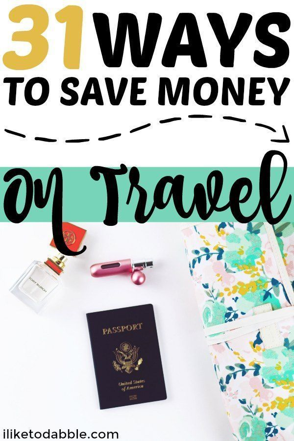 31 Ways To Save Money When You Travel - I Like To Dabble-31 Ways To Save Money When You Travel – I Like To Dabble  Save money on travel. Save money on airfare. Cheap airfare. Travel budget. Travel hacking. Cheap travel. Budget travel. #budgettravel #travelhacking #savemoney  -#Dabble #money #save #Travel #Ways