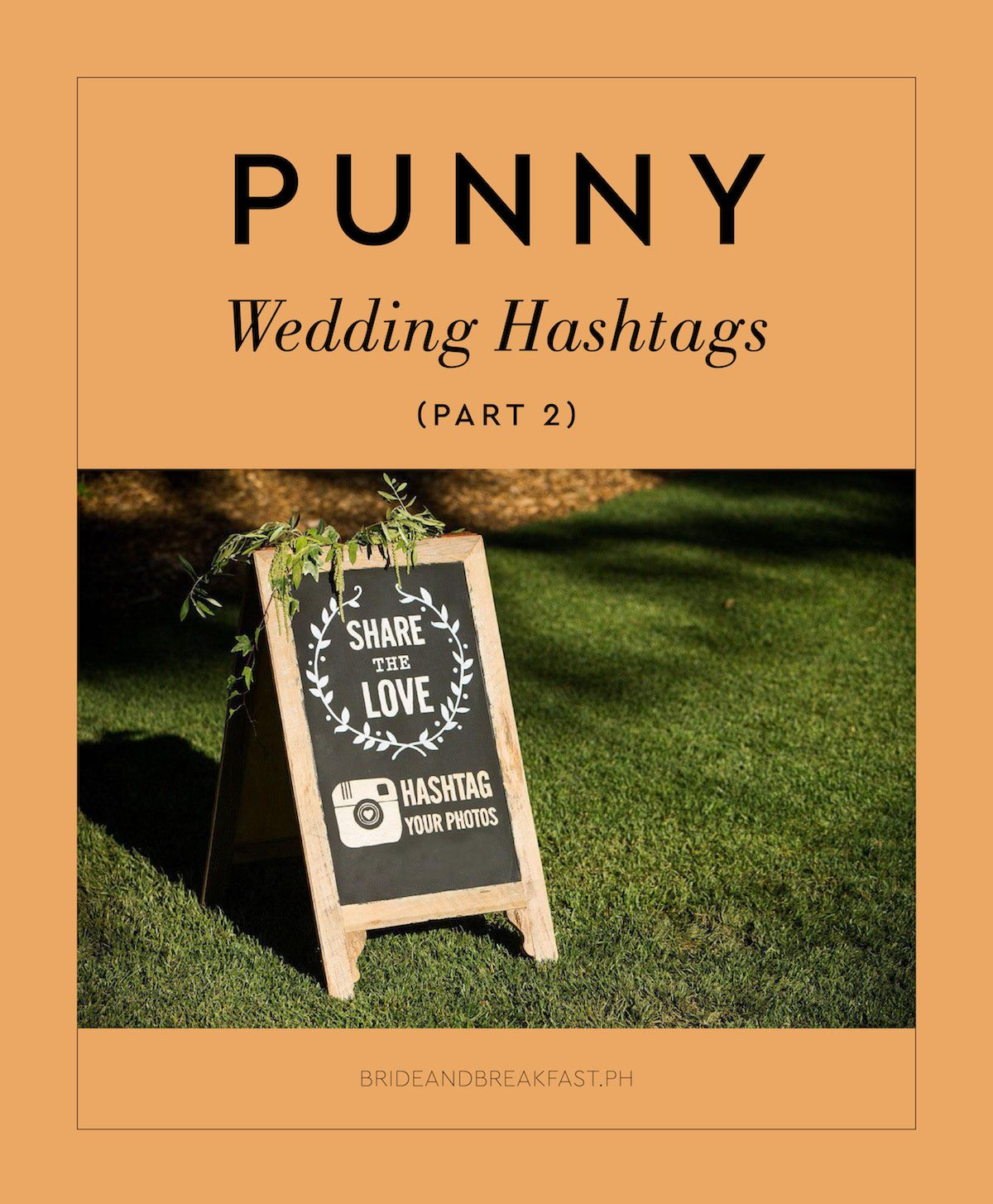 15 Of The Punniest Wedding Hashtags We Ve Seen So Far Part 2 Wedding Hashtag Funny Wedding Hashtags Wedding Hashtag Generator
