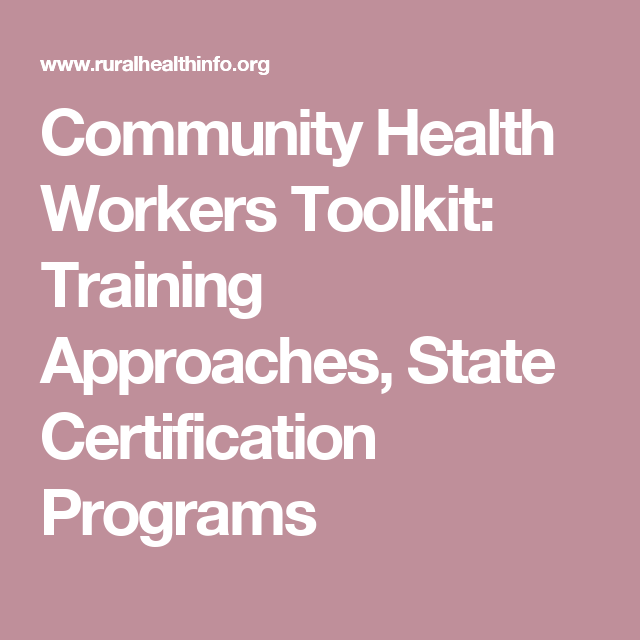 Community Health Workers Toolkit: Training Approaches, State ...