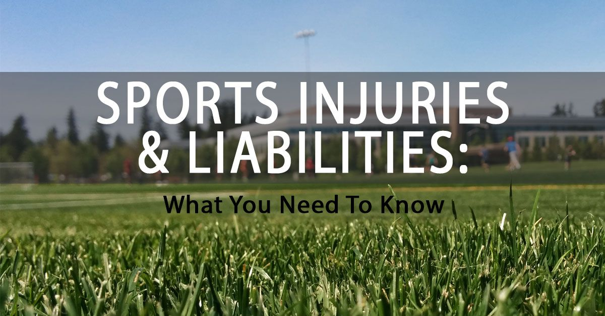 Sports Injuries & Liabilities: What You Need To Know - Conte & Associates