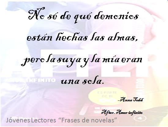 After After Amor Infinito Anna Todd Libros Frases Novelas