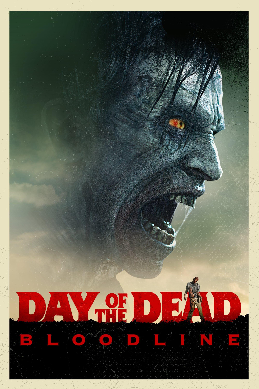 Day Of The Dead Bloodline Full Movie Online Putlocker 123movie Putlocker Poster Freefullmovie Peliculas Completas Peliculas En Linea Gratis Peliculas