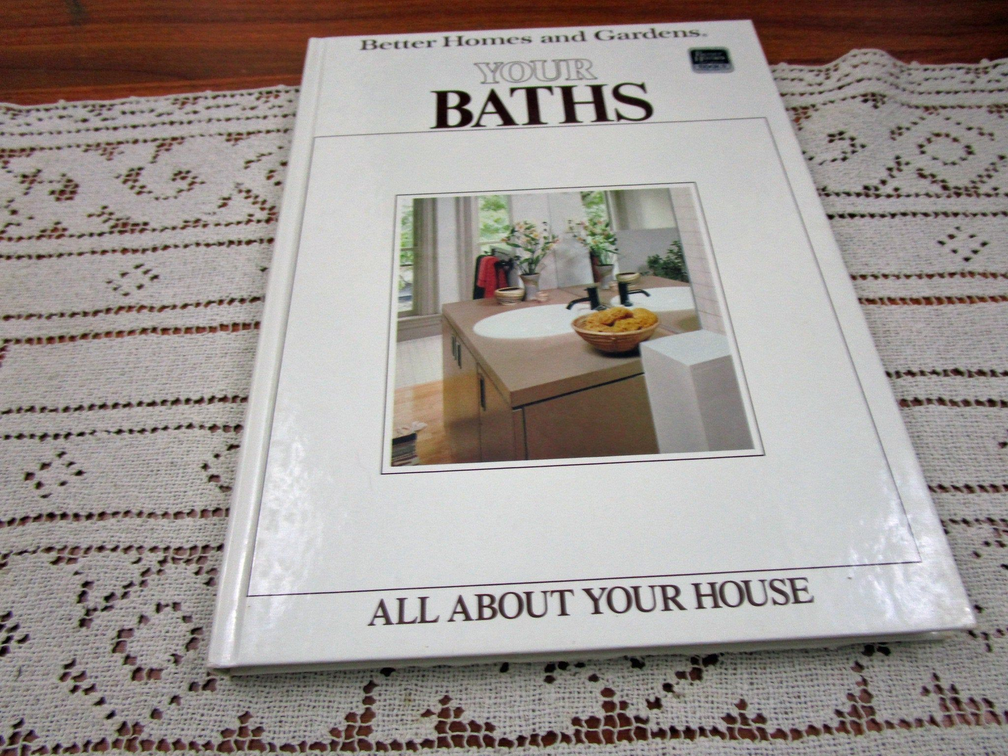 Vintage Your Bath  Better Homes and Gardens BHG All About Your House Series Hardcover Book Projects How To by KattsCurioCabinet on Etsy