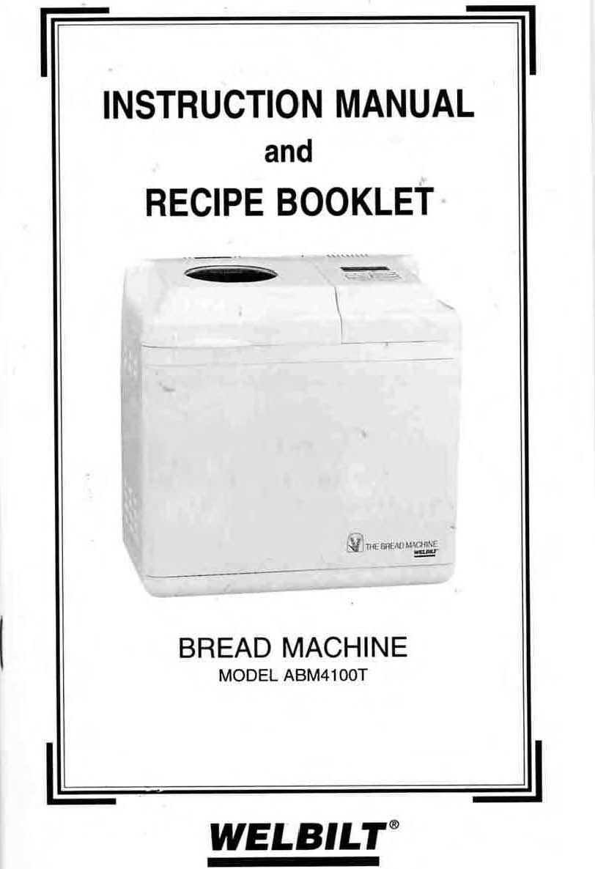 welbilt bread machine instruction manual user manual guide u2022 rh alt school life com Welbilt Bread Machine Recipe Book welbilt abm300 bread machine manual