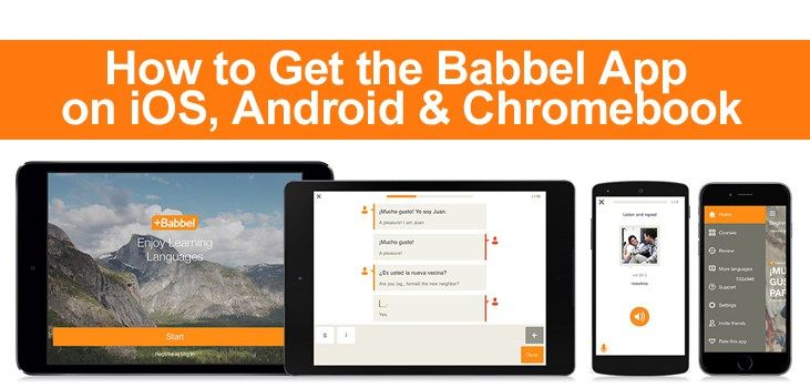How to Get the Babbel App on iOS, Android & Chromebook
