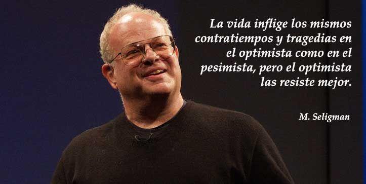 Las Mejores Frases De Martin Seligman Psicología Positiva