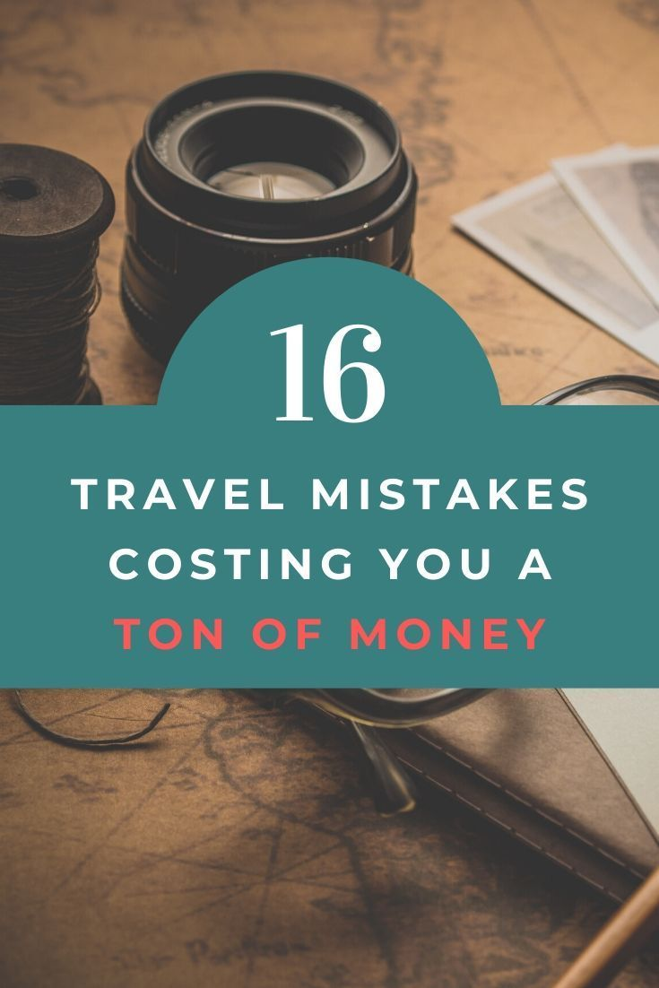 When traveling on a budget, there's a lot of money traps that will ruin your well planned budget. Forgetting or overpaying for these expenses is not necessary. Learn 16 mistakes that travelers make that will end up costing them more money in the long run. It's mistakes like these that make that budget getaway more expensive than it really had to be. #budgettraveler #budgetravelsolo #moneysavingtips