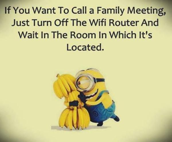 Minion Quote On How To Call A Family Meeting Work Quotes Funny