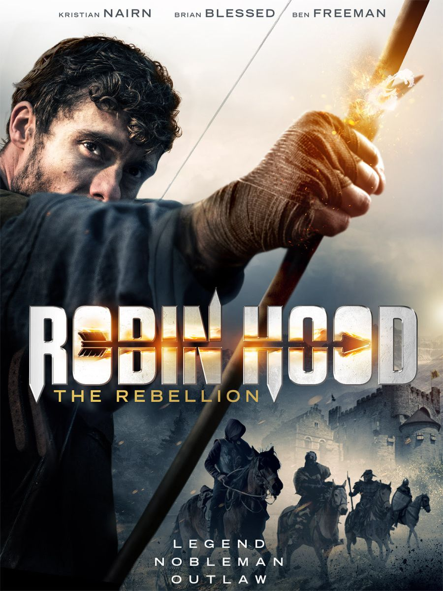 Time For The Tale Of Robin Hood The Rebellion Supportindiefilm Robin Hood Free Movies Online Movies To Watch Online