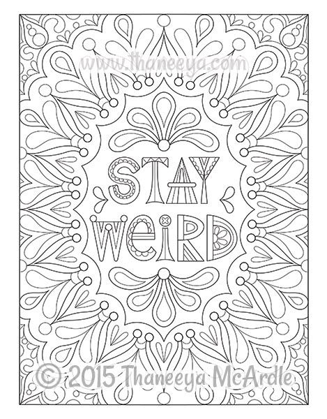 stay weird coloring page by thaneeya mcardle - Weird Coloring Books