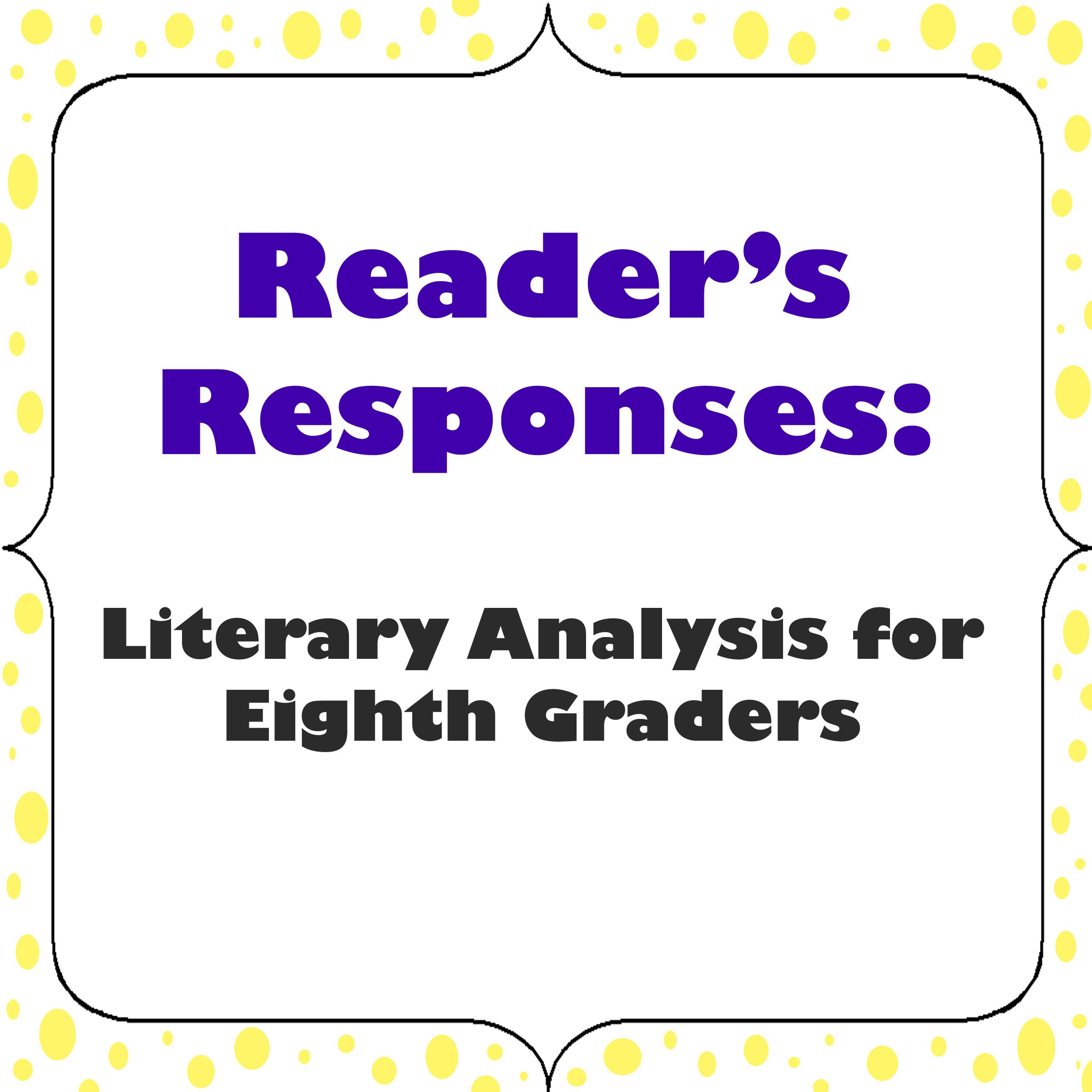 ReaderS Responses Literary Analysis For Middle School  Essay