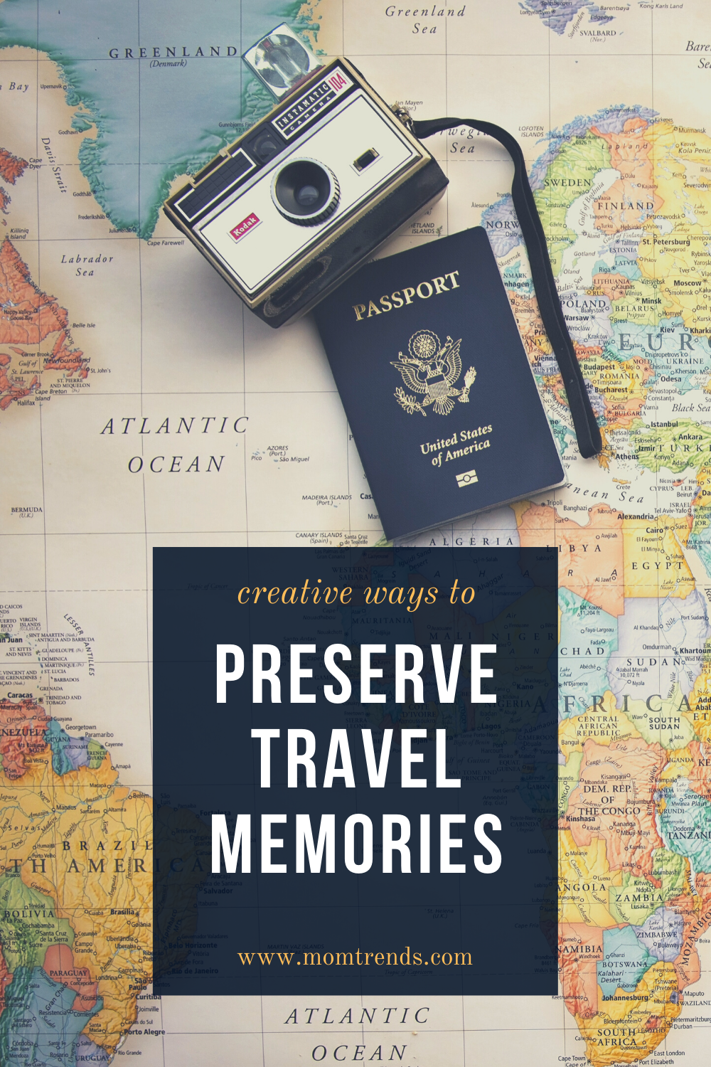 Creative Ways To Preserve Your Family Travel Memories Road Trip Gifts Travel Memories Passport Pictures
