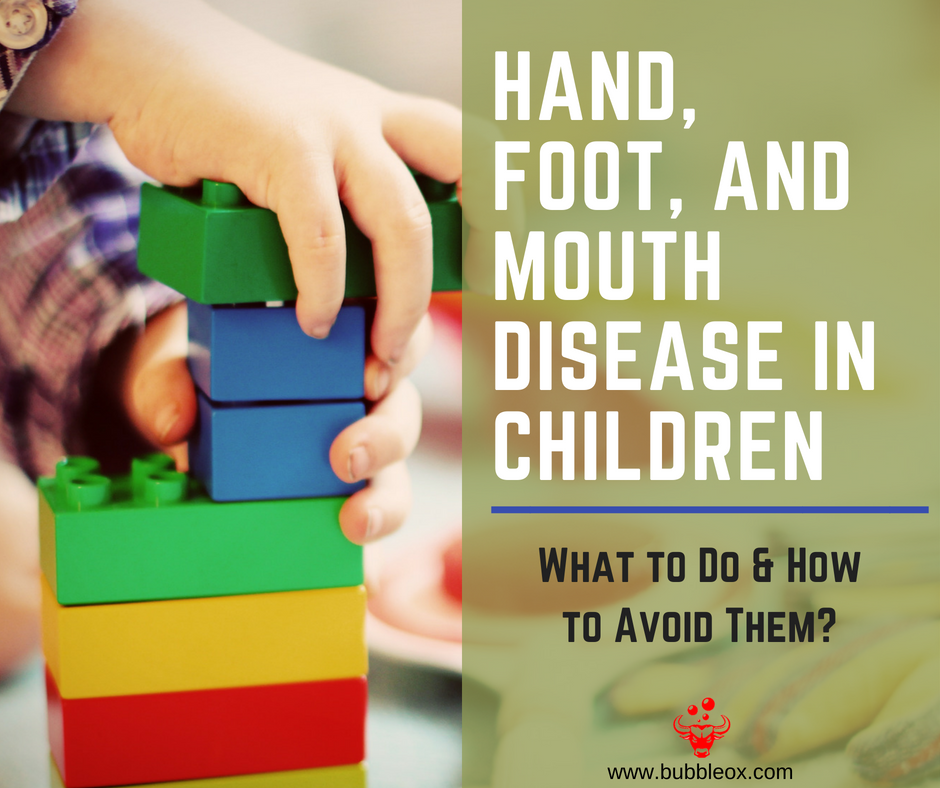 Hand, Foot and Mouth Disease in Children: What to Do and ...