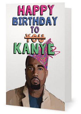 Ex Girlfriends Rebellion Kanye Birthday Card Buy Birthday Cards Online In Australia Birthday Card Online Birthday Cards Cards