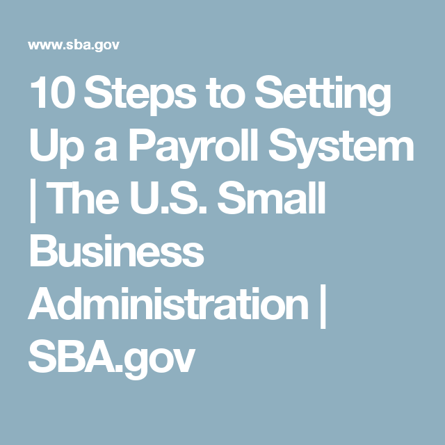 10 Steps To Setting Up A Payroll System