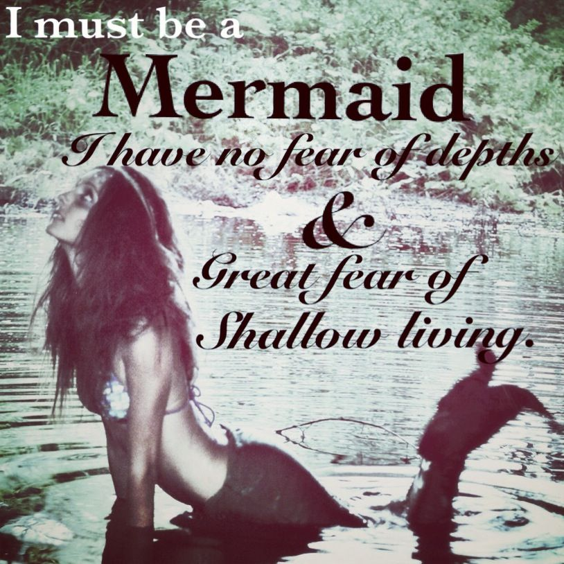 I must be a mermaid, or at least wish I was sometimes...