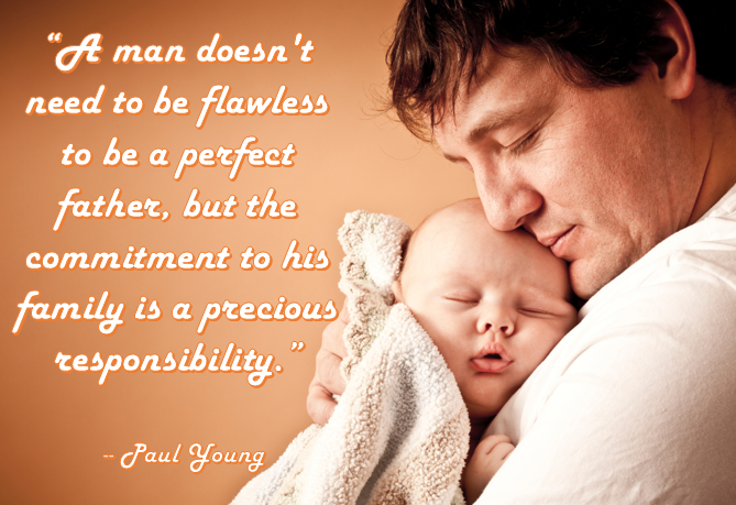 """""""A man doesn't need to be flawless to be a perfect father, but the commitment to his family is a precious responsibility.""""  #fathersday #father"""