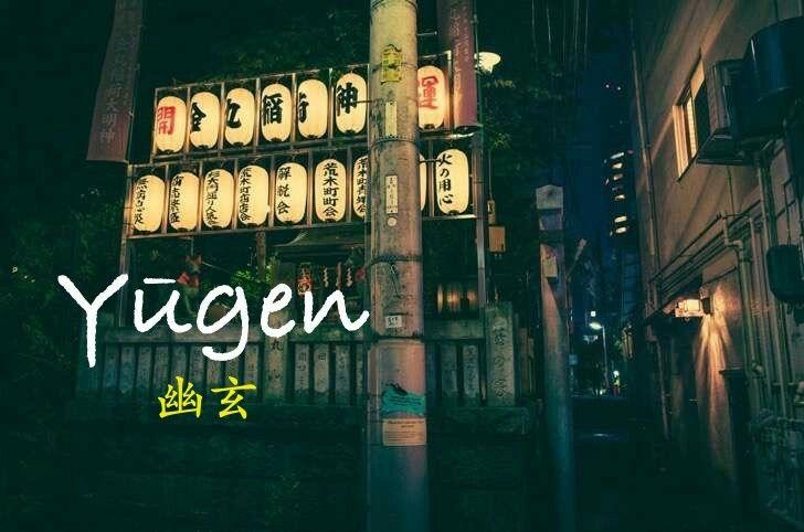 Yūgen esun conocimiento del universoque evocasentimientos emocionalesque son inexplicablemente profundos ydemasiado misterioso para las palabras.