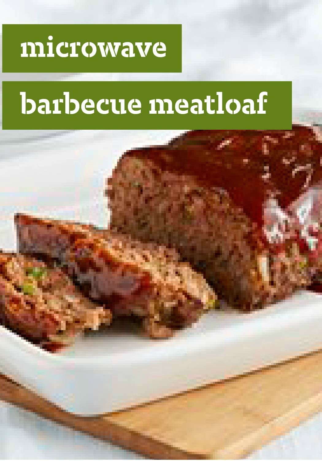 Barbecue Microwave Meatloaf Recipe