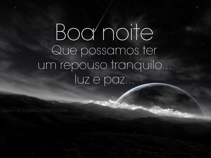 Boa Noite Que Possamos Ter Um Repouso Tranquilo Luz E Paz