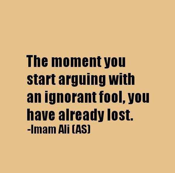 Arguing With A Fool Quotes Poetry And More Imam Ali Quotes