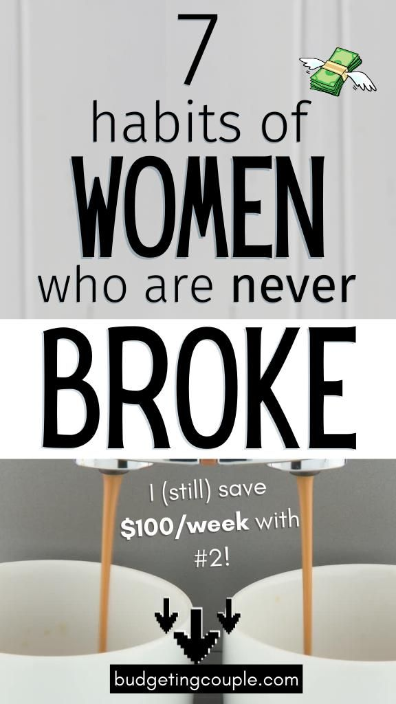 These are the money habits and savings hacks you need to stop being broke and start saving money every month. You can thrive in life while living frugally effortlessly when you utilize these simple frugal living tips! Click below to get the 7 habits of women who are never broke! Budgeting Couple | Budgeting Couple Blog | BudgetingCouple.com
