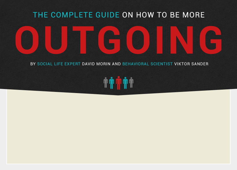 The Complete Guide On How To Be More Outgoing How To Be Outgoing How To Memorize Things How Are You Feeling