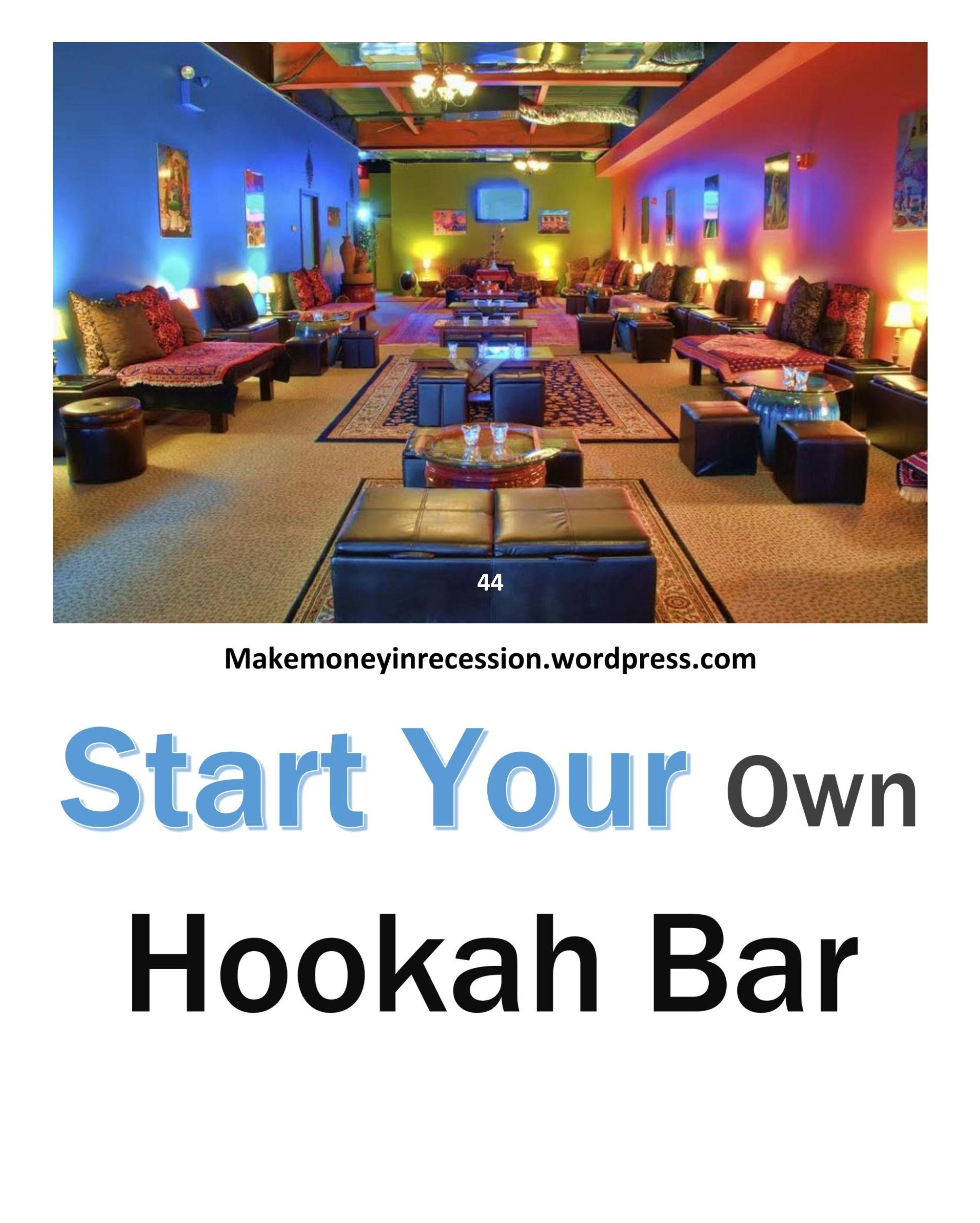 Starting A Business Offline Hookah Bar With Images Hookah Bar