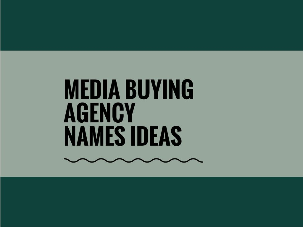 78 Creative Media Buying Agency Names   Catchy Business Names     Media buying agencies in the role of purchasing television  radio  magazine  and newspaper